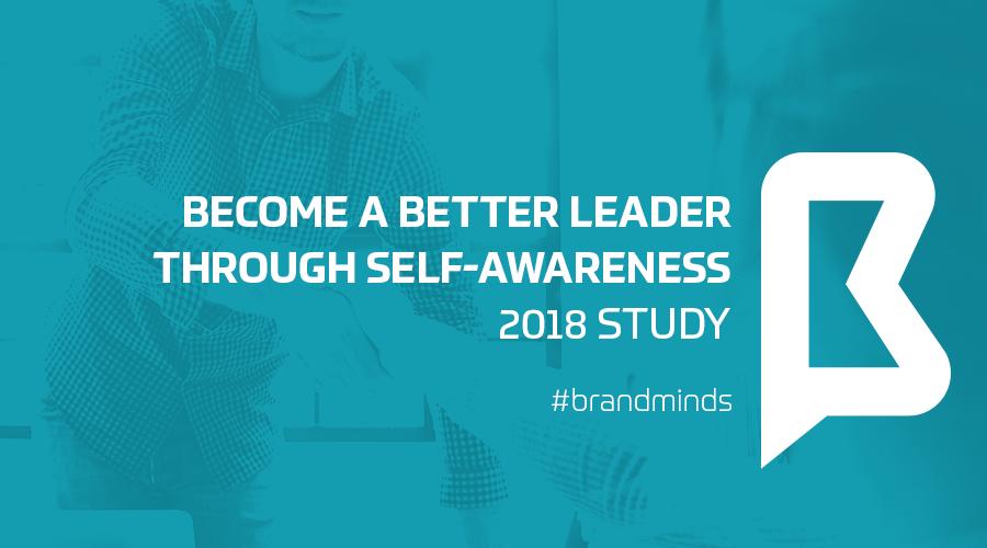 Become a better leader through self-awareness – 2018 study