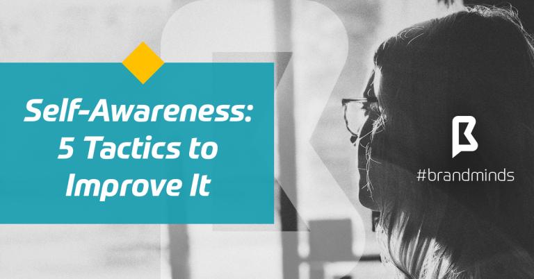 brand-minds-2019-selfawareness-tactics-to-improve-it-min