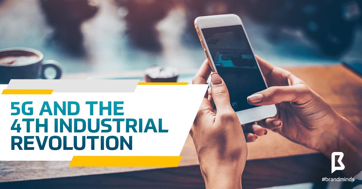 brand_minds_2019_5g_industrial_revolution-min