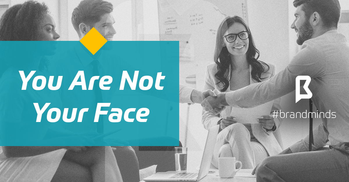 brand_minds_2019_you_are_not_your_face-min