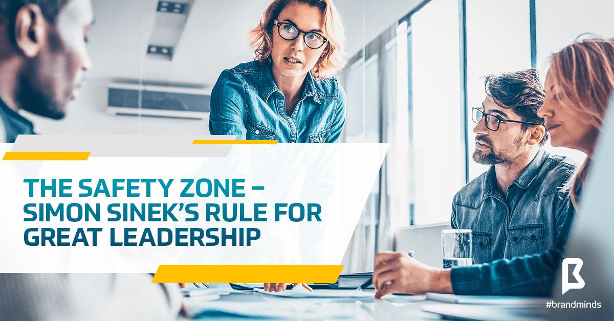 brand_minds_simon_sinek_leadership_safety_zone-min