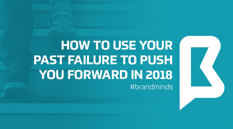 how-to-use-your-past-failure-to-push-forward-2018