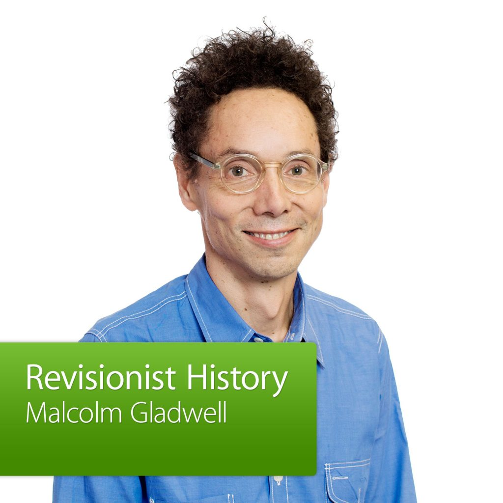 malcolm_gladwell_revisionist_history