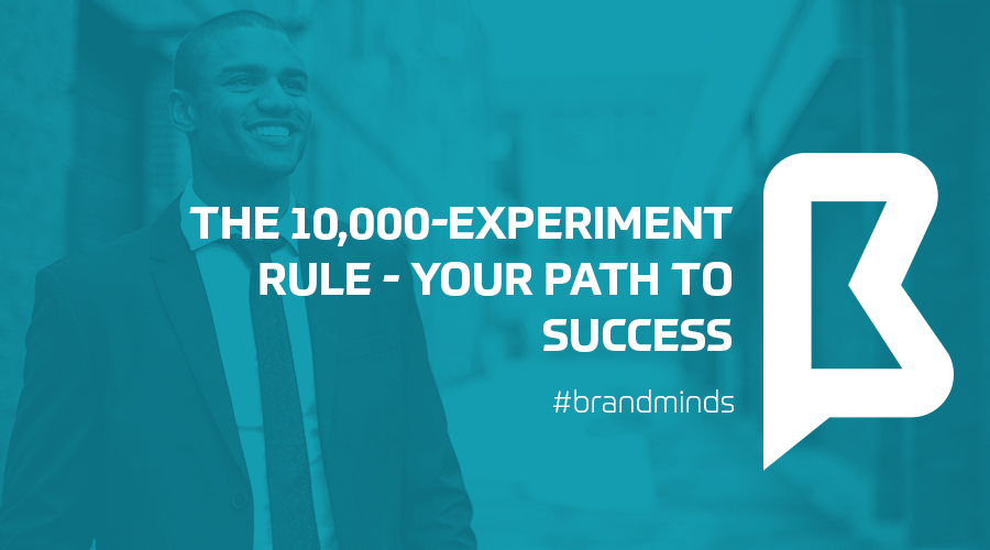 The 10,000-experiment rule – your path to success
